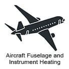 Aircraft Fuselage and Instrument Heating